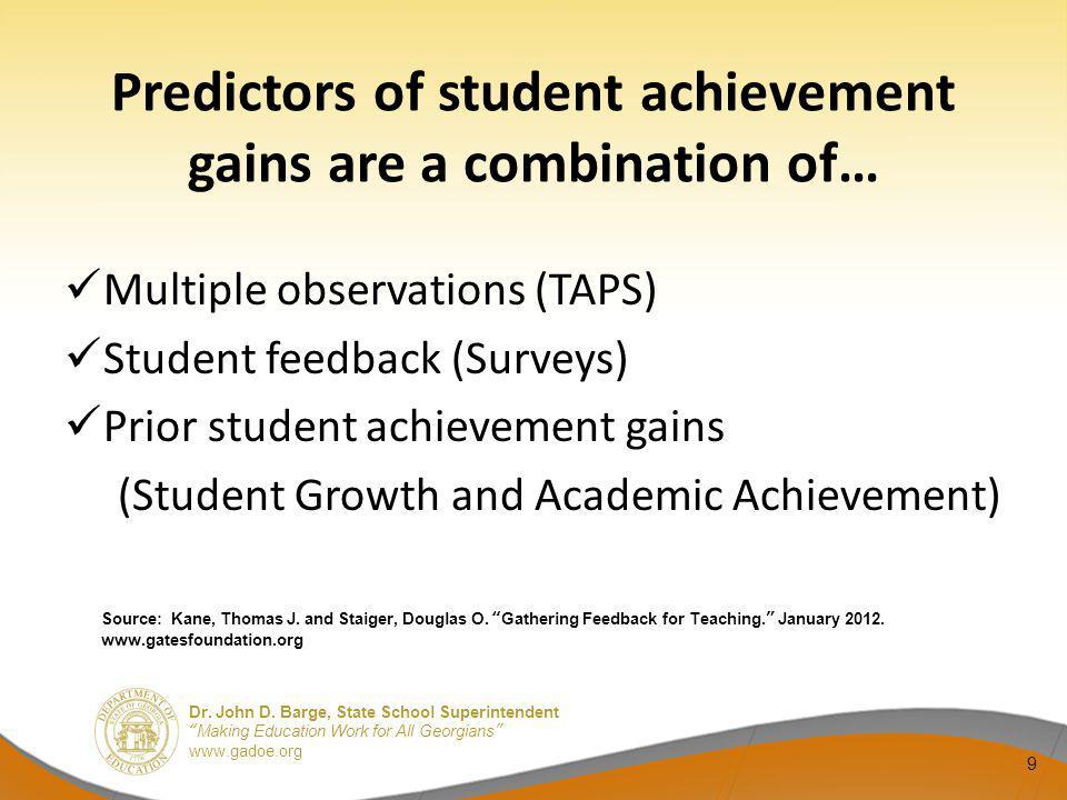 Predictors of student achievement gains are a combination of…