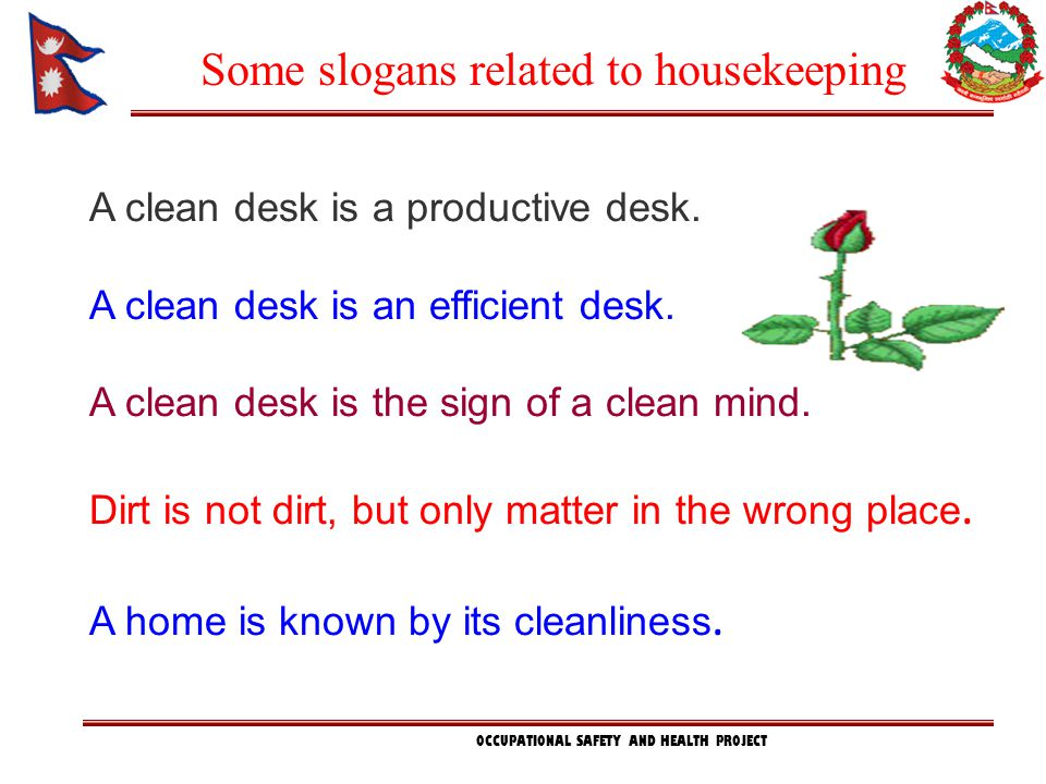 Some slogans related to housekeeping