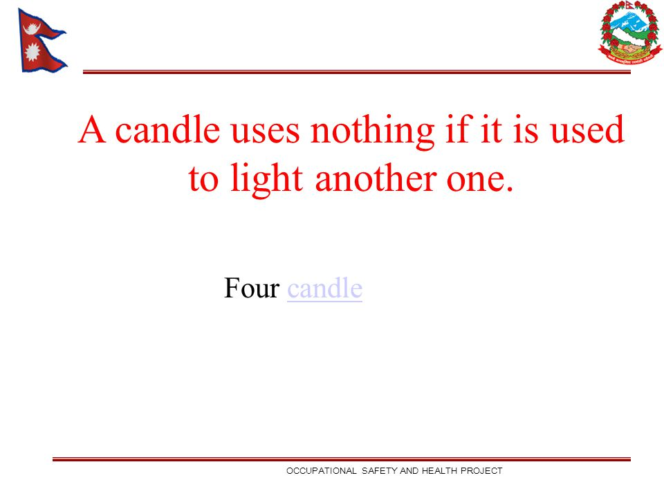A candle uses nothing if it is used to light another one.