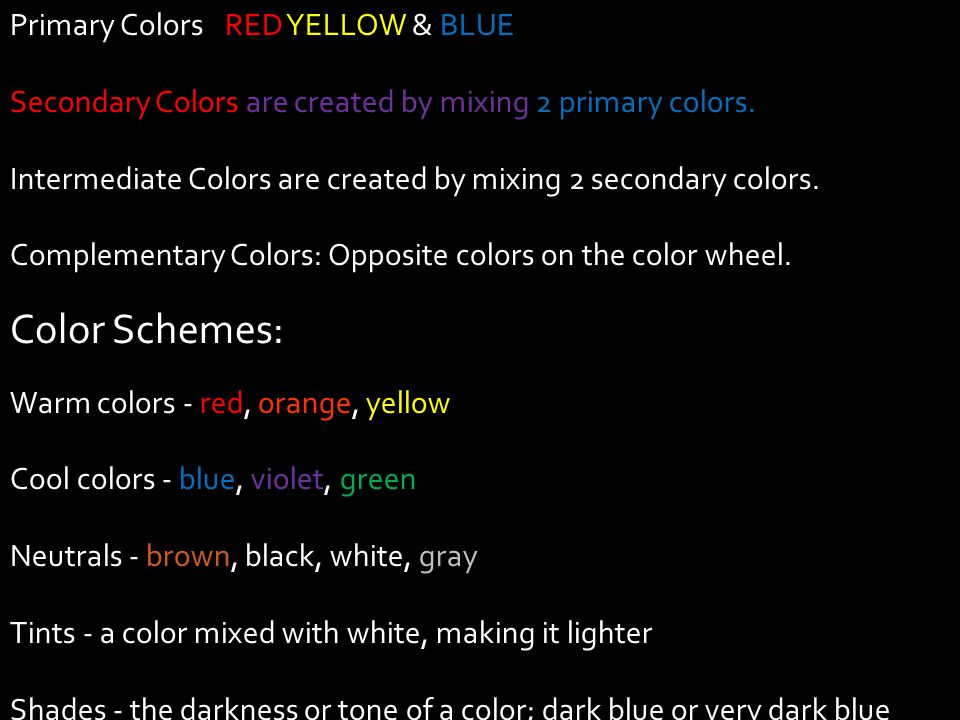 Color Schemes: Primary Colors: RED YELLOW & BLUE