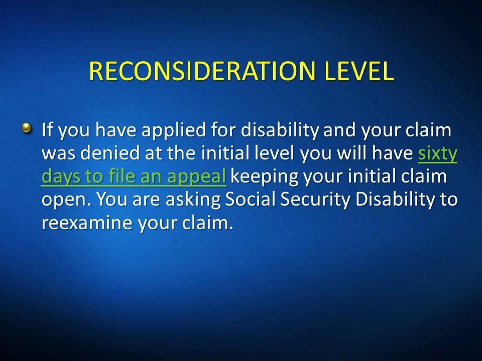 RECONSIDERATION LEVEL