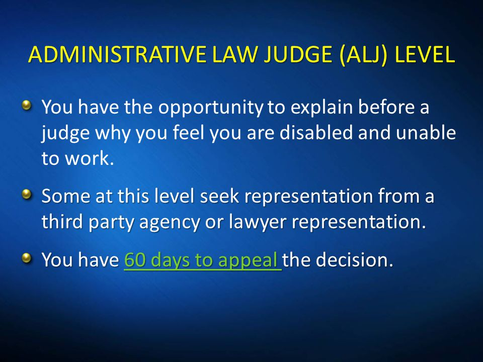 ADMINISTRATIVE LAW JUDGE (ALJ) LEVEL