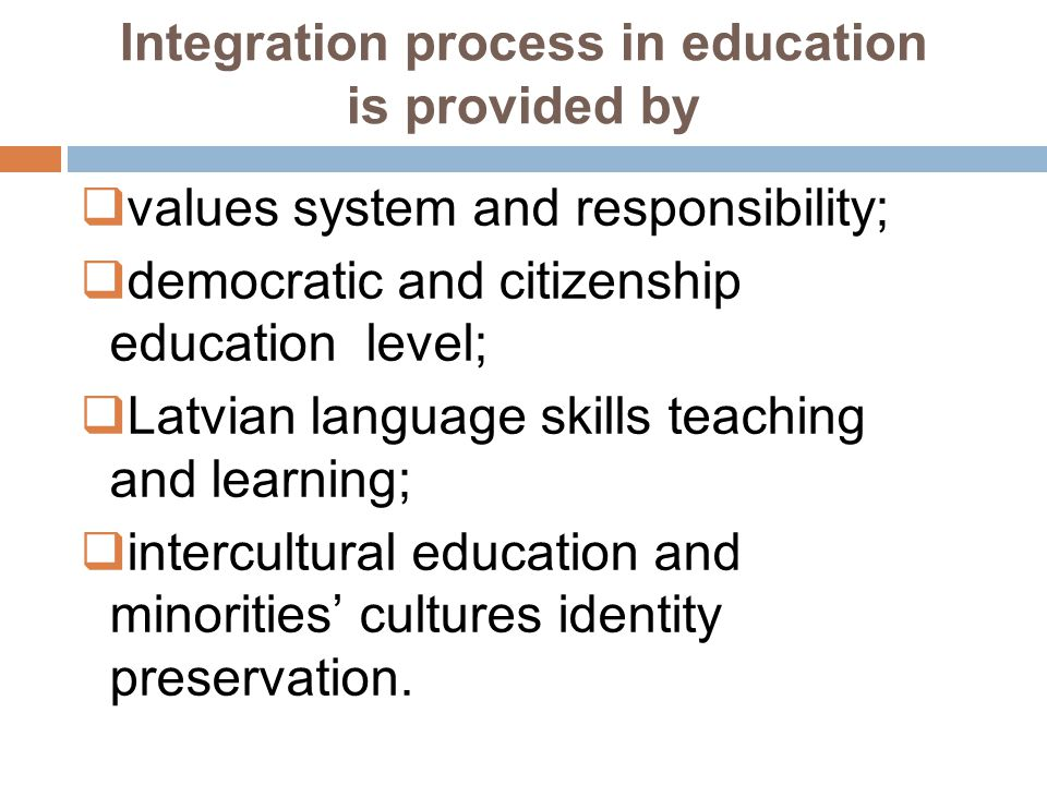 Integration process in education is provided by