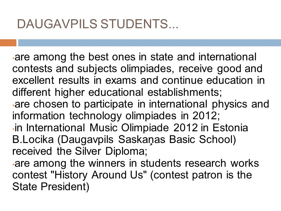 DAUGAVPILS STUDENTS...