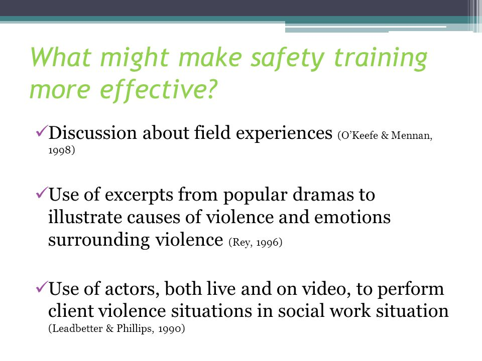 What might make safety training more effective