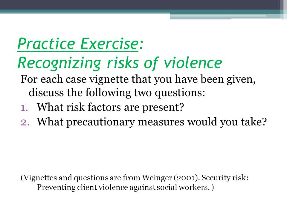 Practice Exercise: Recognizing risks of violence