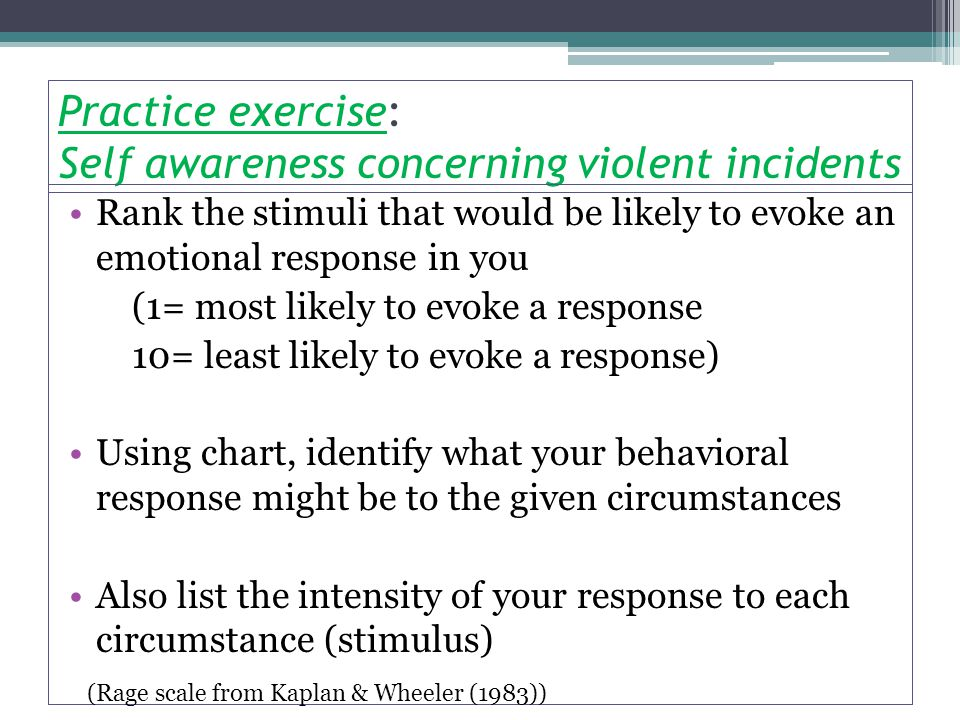 Practice exercise: Self awareness concerning violent incidents