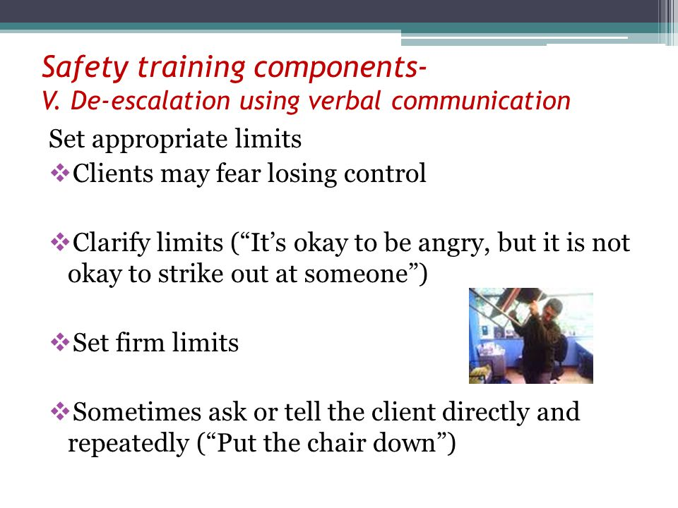 Safety training components- V. De-escalation using verbal communication