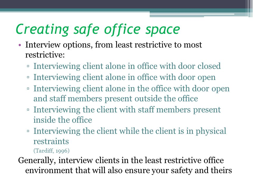 Creating safe office space
