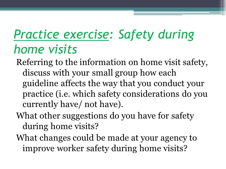 Practice exercise: Safety during home visits