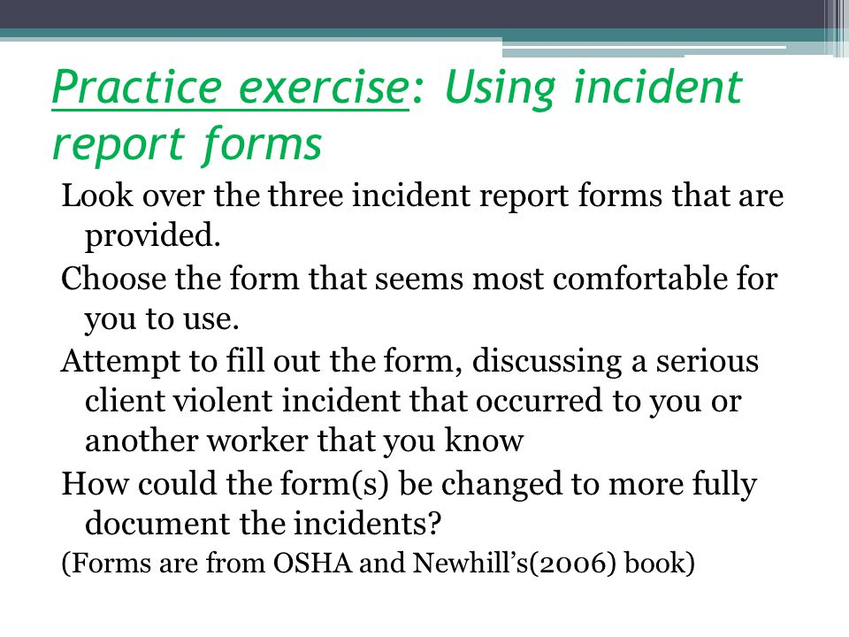 Practice exercise: Using incident report forms