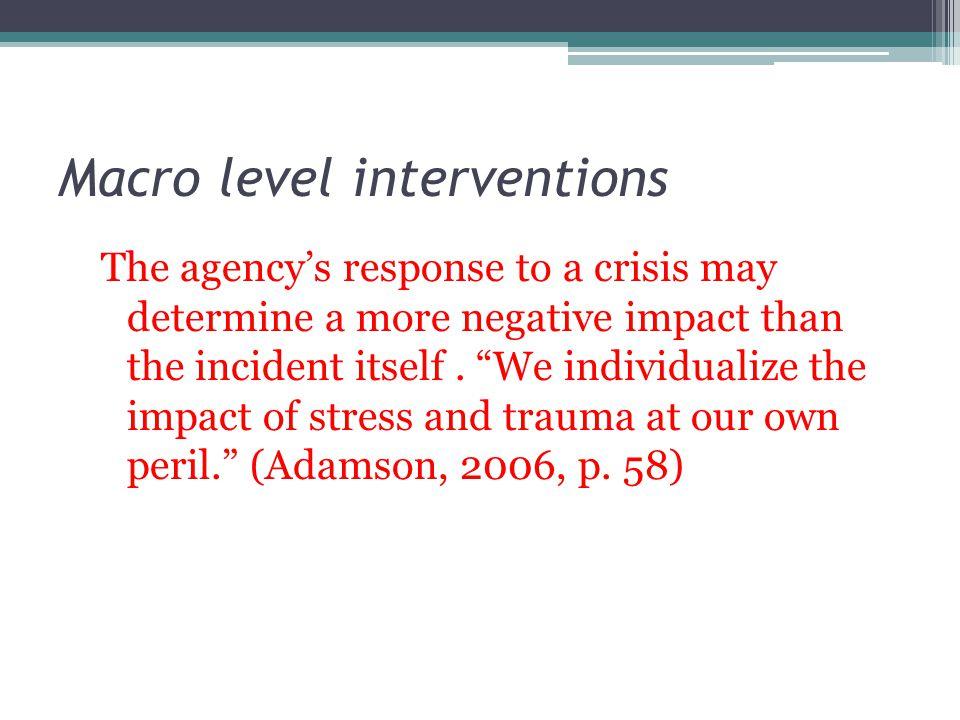 Macro level interventions