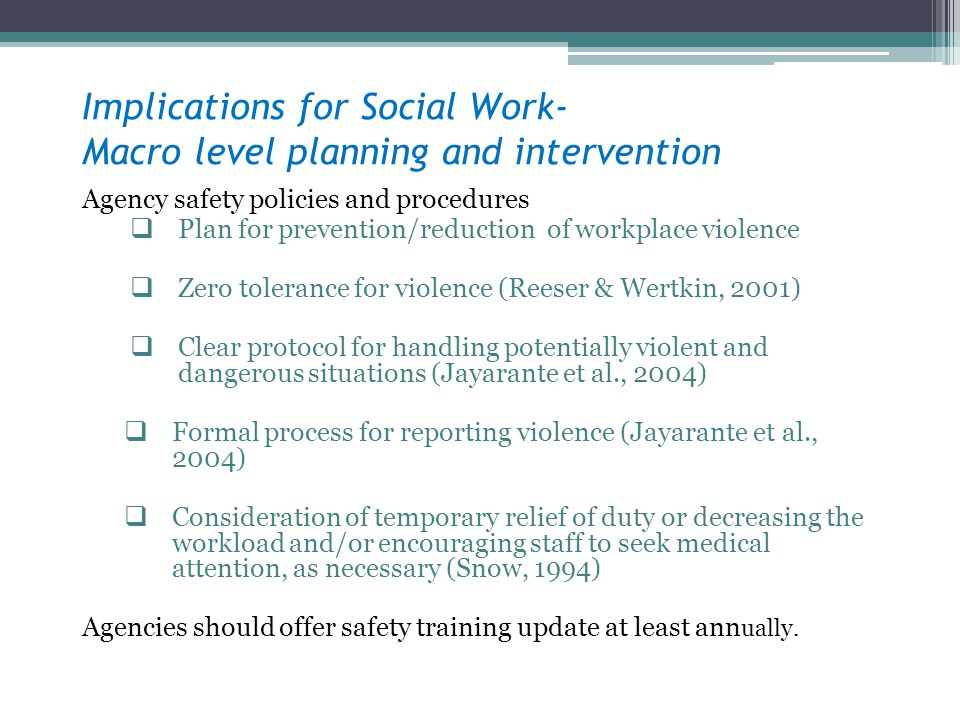 Implications for Social Work- Macro level planning and intervention