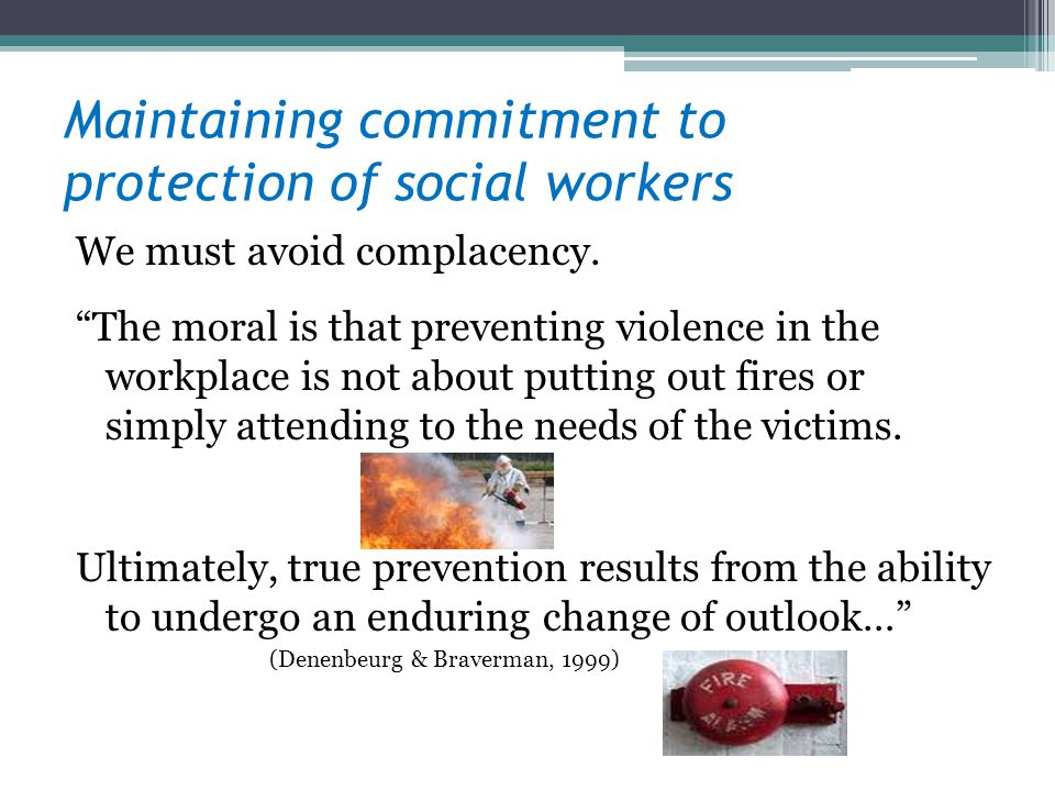 Maintaining commitment to protection of social workers