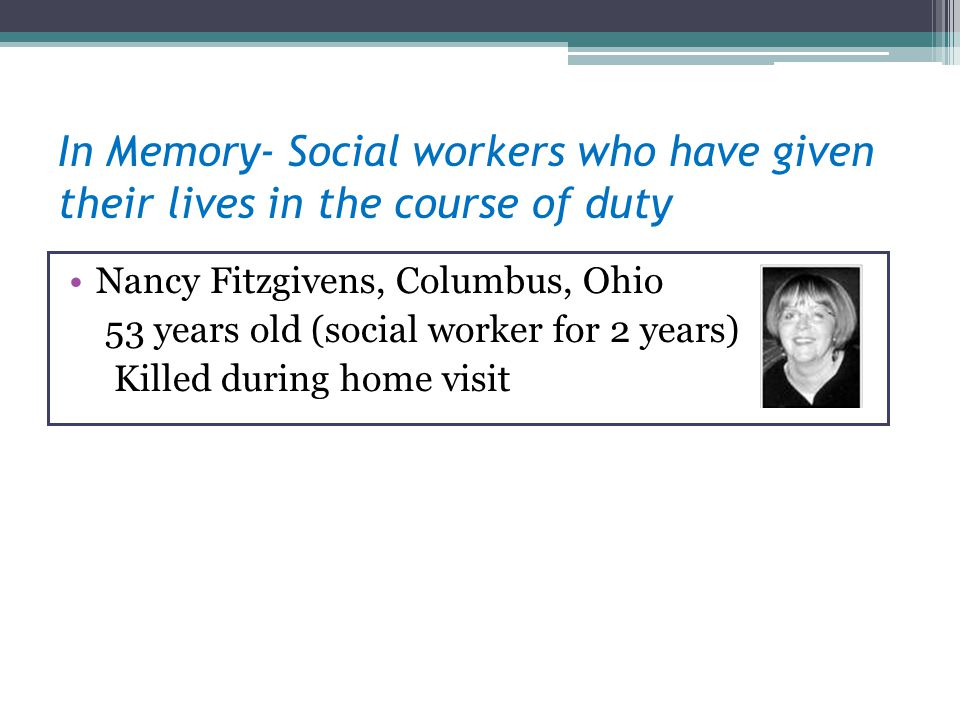 In Memory- Social workers who have given their lives in the course of duty
