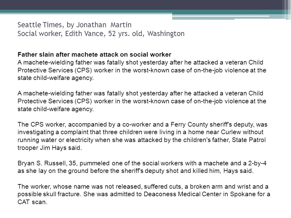 Seattle Times, by Jonathan Martin Social worker, Edith Vance, 52 yrs