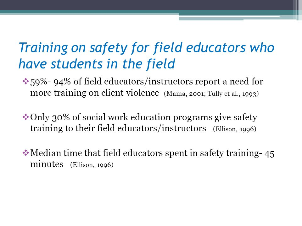 Training on safety for field educators who have students in the field