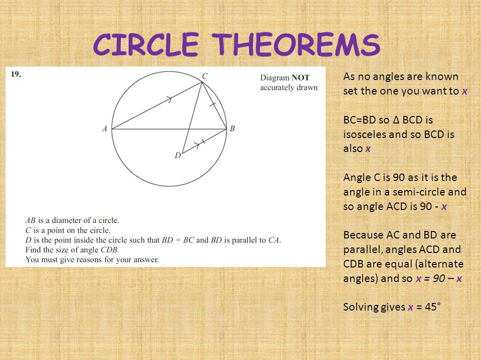 CIRCLE THEOREMS As no angles are known set the one you want to x