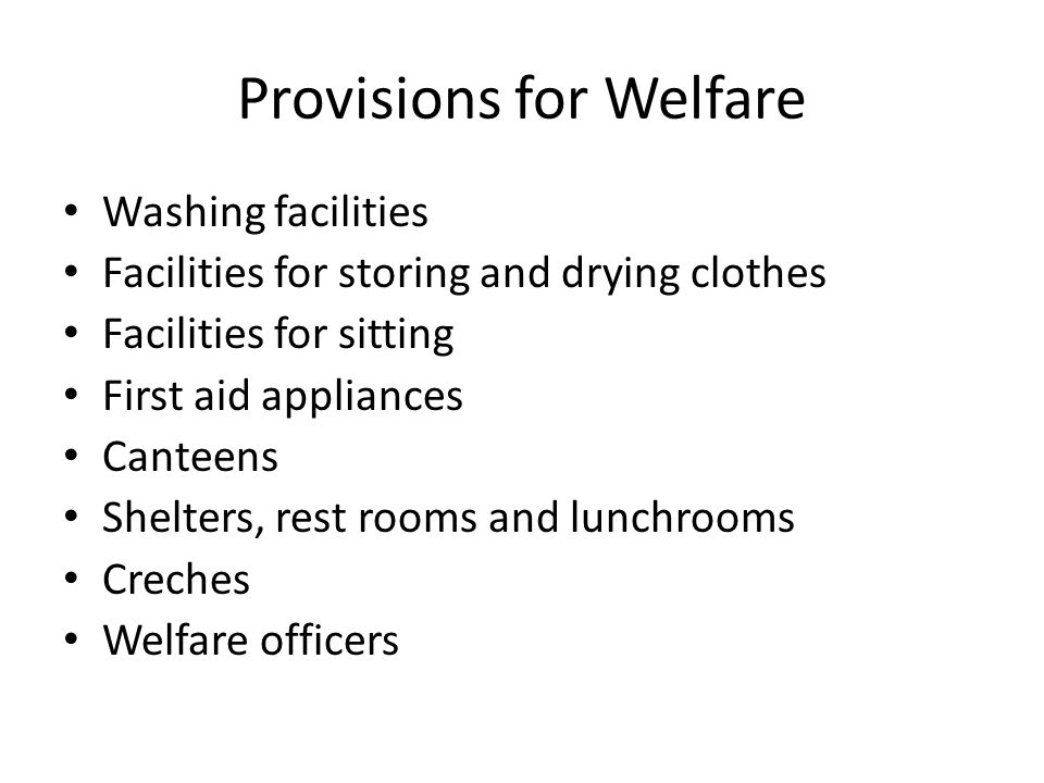 Provisions for Welfare