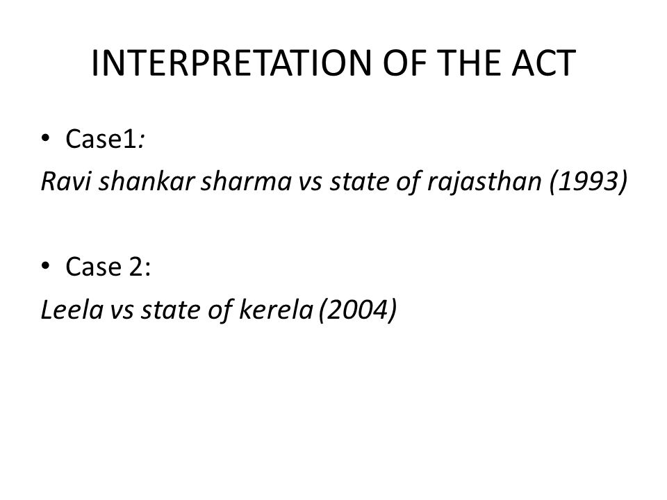 INTERPRETATION OF THE ACT