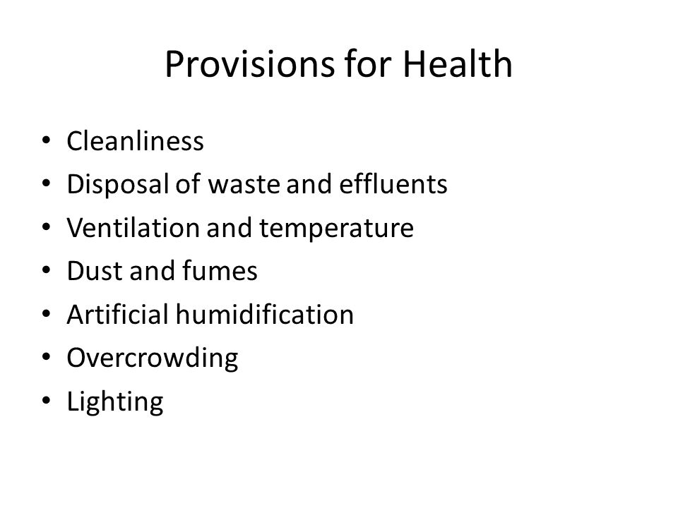 Provisions for Health Cleanliness Disposal of waste and effluents