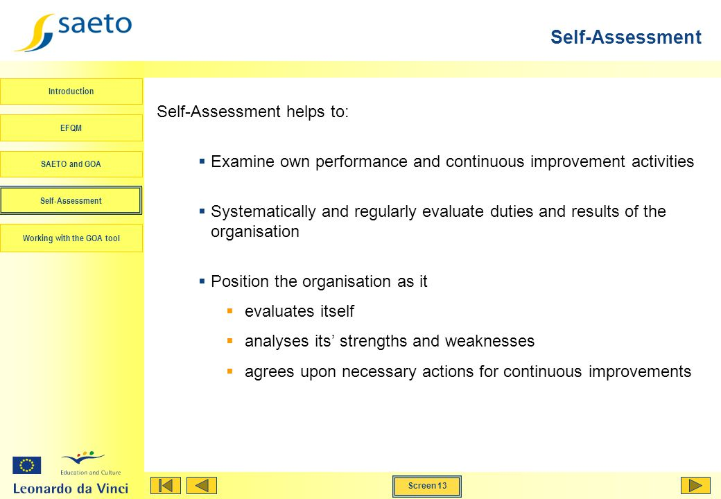 Self-Assessment Self-Assessment helps to: