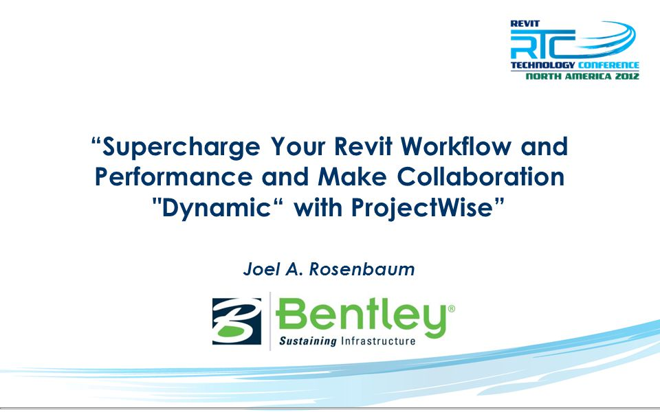 Supercharge Your Revit Workflow and Performance and Make Collaboration Dynamic with ProjectWise