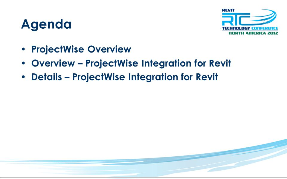 Agenda ProjectWise Overview