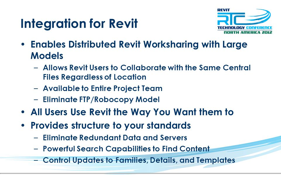 Integration for Revit Enables Distributed Revit Worksharing with Large Models.