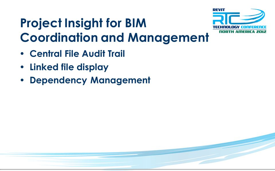 Project Insight for BIM Coordination and Management