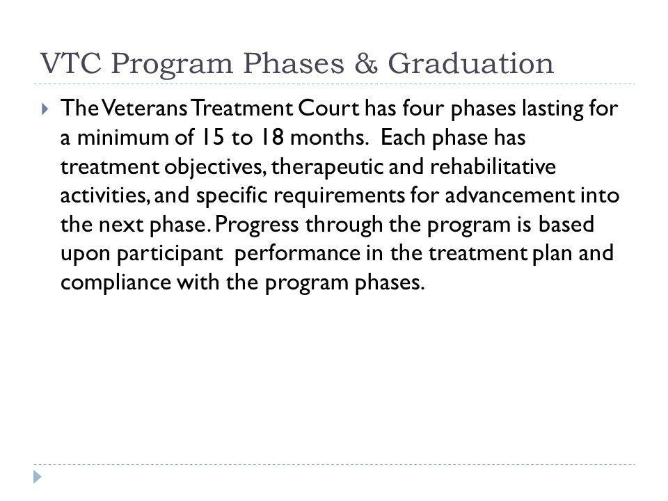 VTC Program Phases & Graduation