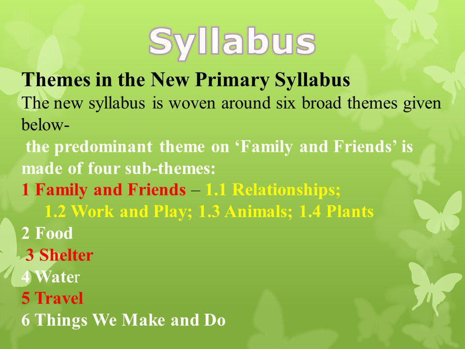 Syllabus Themes in the New Primary Syllabus