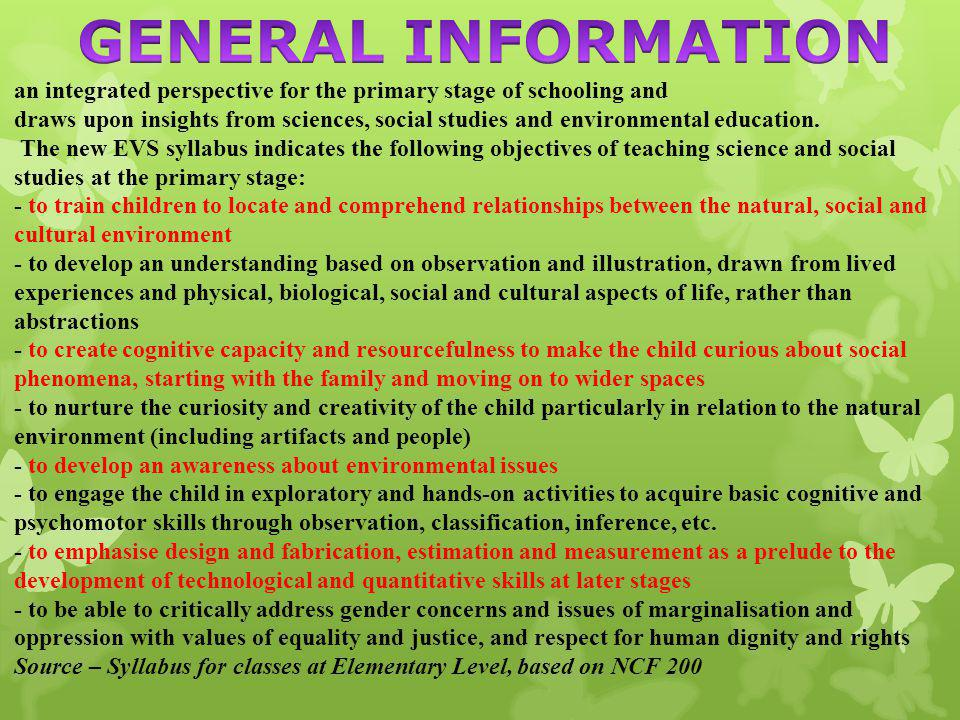 GENERAL INFORMATION an integrated perspective for the primary stage of schooling and.