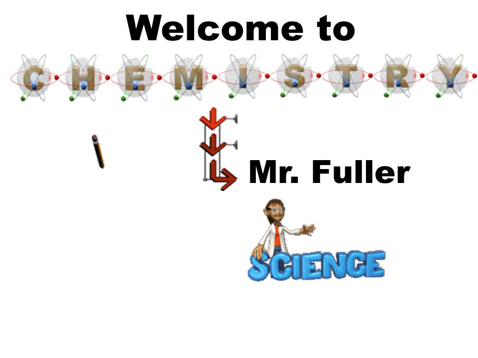 Welcome to Mr. Fuller