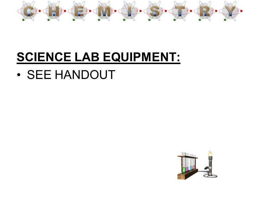 SCIENCE LAB EQUIPMENT: