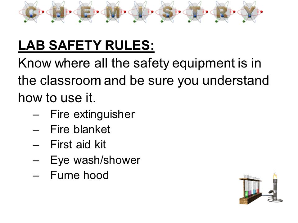 Know where all the safety equipment is in