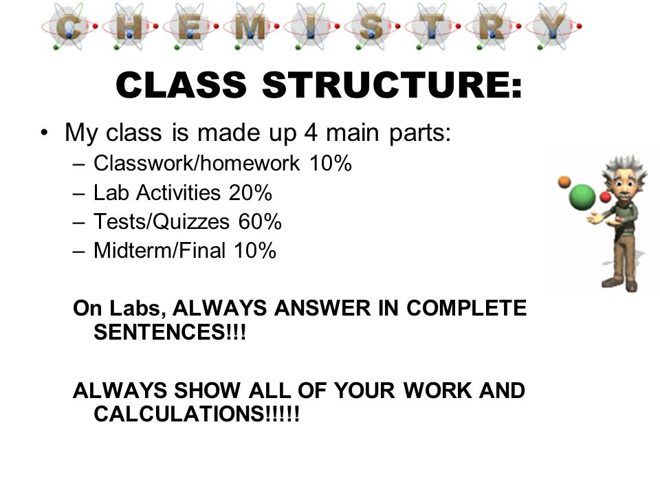 CLASS STRUCTURE: My class is made up 4 main parts: