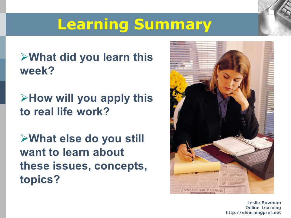 Learning Summary What did you learn this week