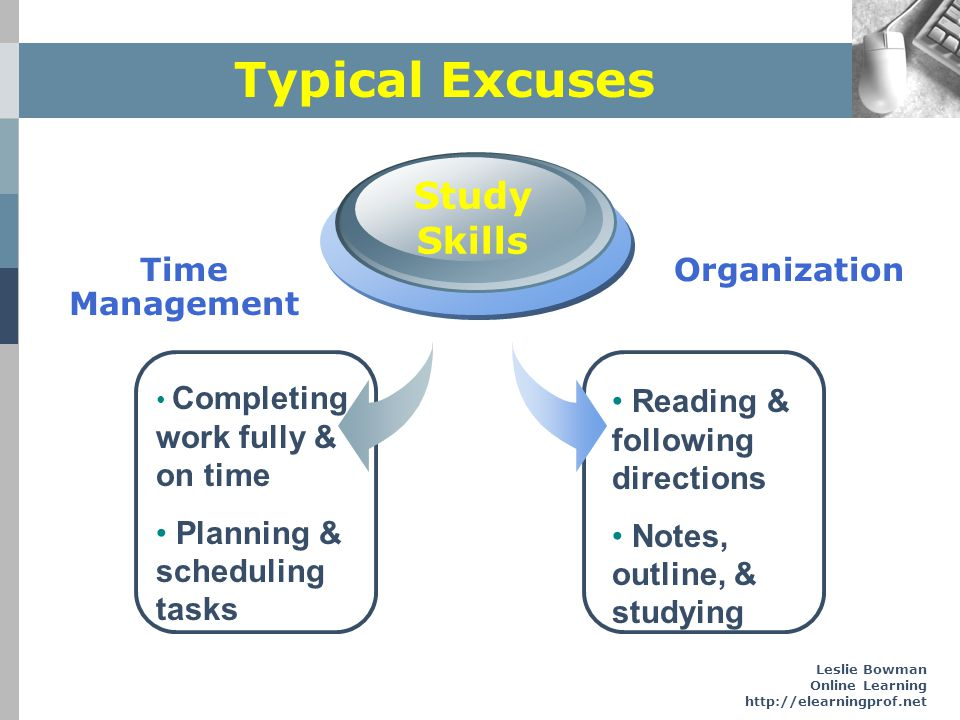 Typical Excuses Study Skills Organization Time Management