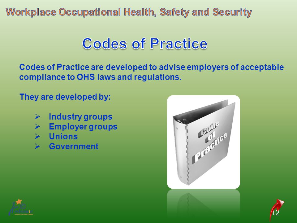 Codes of Practice Workplace Occupational Health, Safety and Security