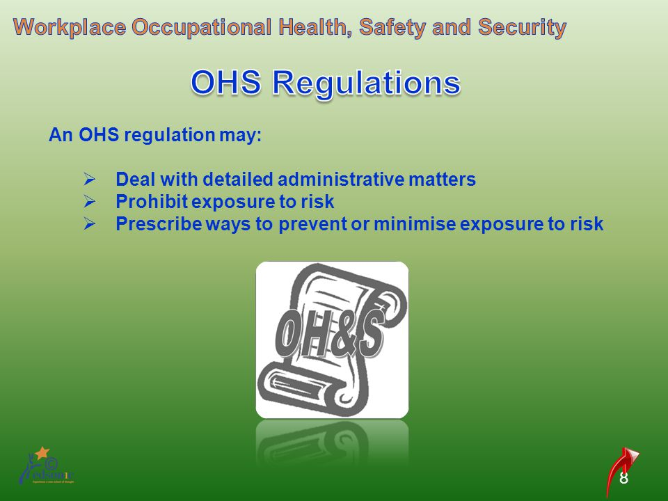 OHS Regulations Workplace Occupational Health, Safety and Security