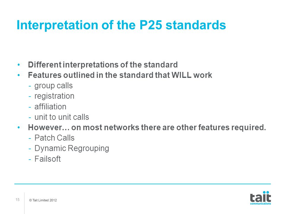 Interpretation of the P25 standards