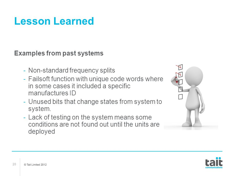 Lesson Learned Examples from past systems
