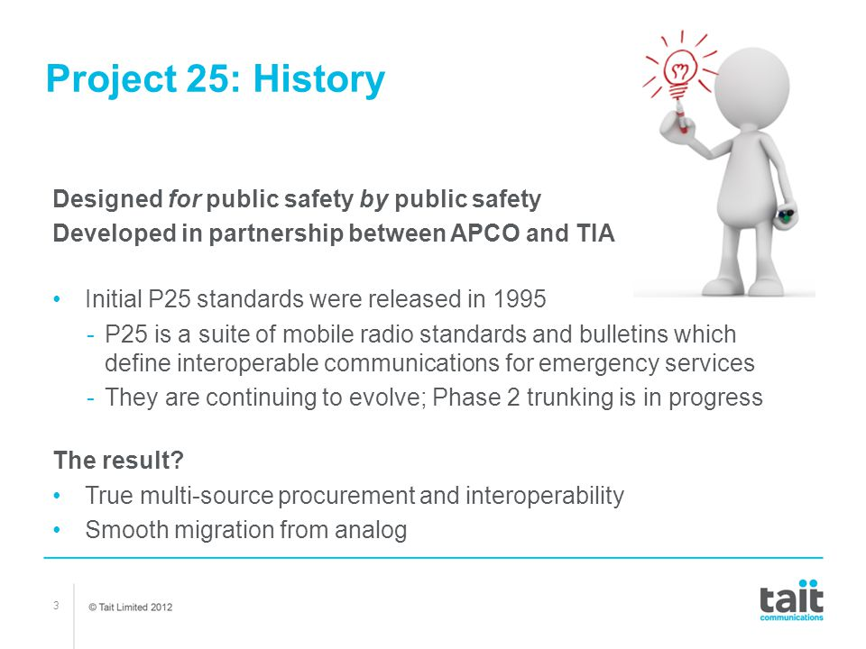 Project 25: History Designed for public safety by public safety