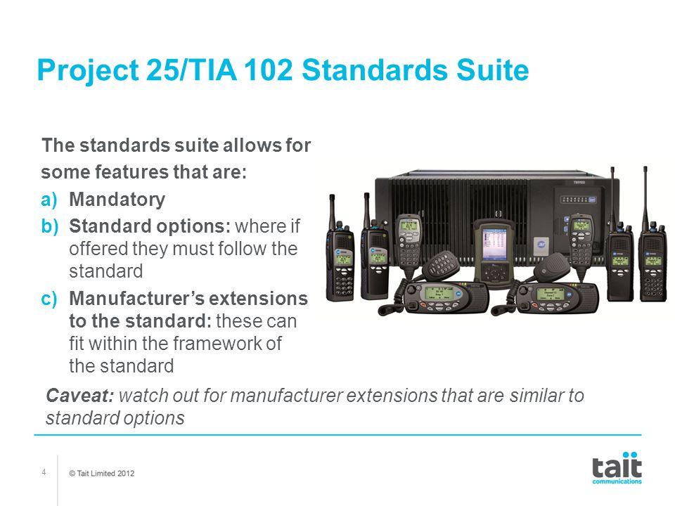 Project 25/TIA 102 Standards Suite