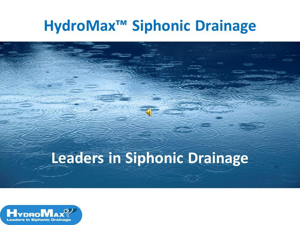 HydroMax™ Siphonic Drainage