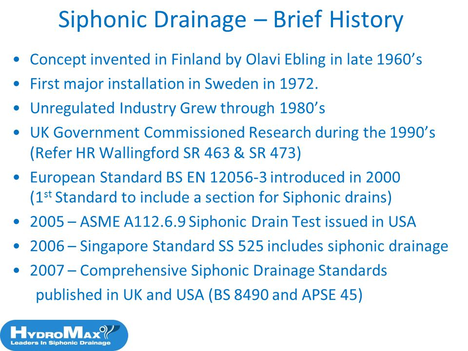 Siphonic Drainage – Brief History