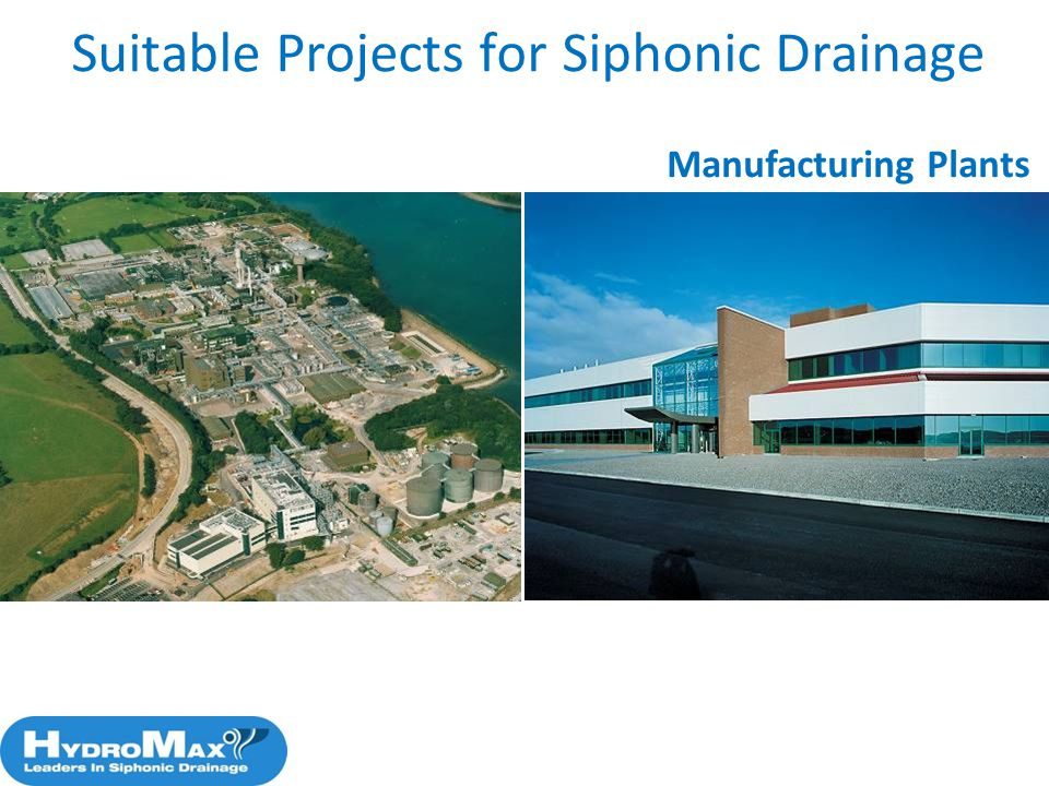 Suitable Projects for Siphonic Drainage