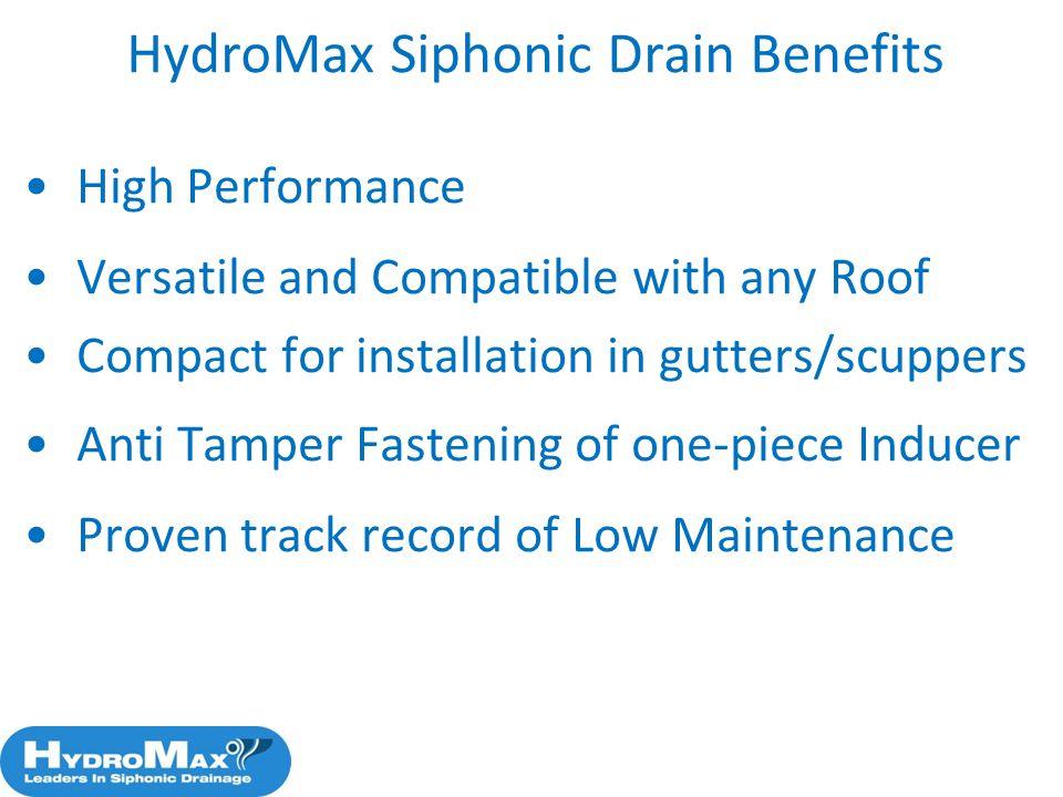 HydroMax Siphonic Drain Benefits