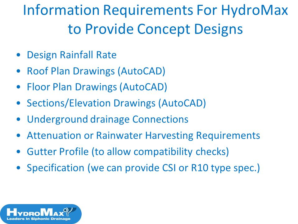 Information Requirements For HydroMax to Provide Concept Designs